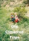 Click the image above to see some old Cimarron Canyon pictures