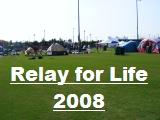 Click the image above to see Pictures from Relay for Life 2008